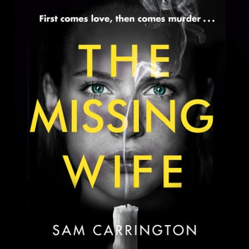 The Missing Wife audiobook by Sam Carrington