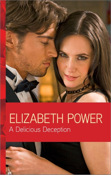 A Delicious Deception ebook by Elizabeth Power