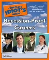 The Complete Idiot's Guide to Recession-Proof Careers ebook by Jeff Cohen
