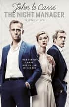 The night manager ebook door (de ideale vijand)
