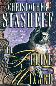 The Feline Wizard ebook by Christopher Stasheff