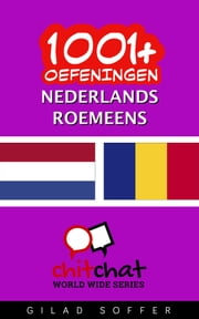 1001+ oefeningen nederlands - Roemeens ebook by Gilad Soffer