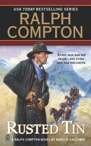 Ralph Compton Rusted Tin ebook by Ralph Compton,Marcus Galloway