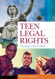 Teen Legal Rights ebook by David L. Hudson Jr.