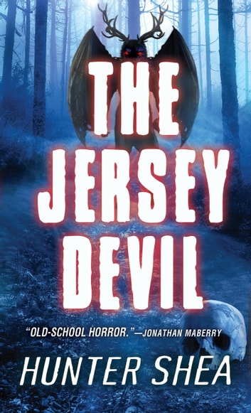 The Jersey Devil ebook by Hunter Shea