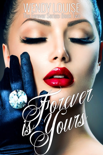 Forever is Yours ebook by Wendy Louise
