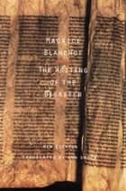 The Writing of the Disaster ebook by Maurice Blanchot,Ann Smock