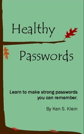 Healthy Passwords ebook by Ken Klein
