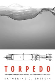 Torpedo ebook by Katherine C. Epstein