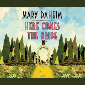 Here Comes the Bribe audiobook by Mary Daheim
