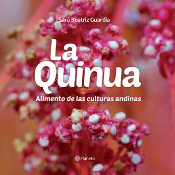 La Quinua ebook by La Universidad San Martín de Porres