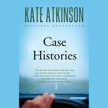 Case Histories - A Novel audiobook by Kate Atkinson