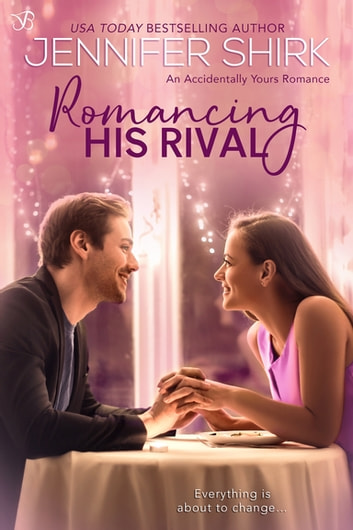 Romancing His Rival ebook by Jennifer Shirk