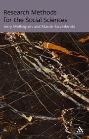 Research Methods for the Social Sciences ebook by Professor Jerry Wellington,Marcin Szczerbinski