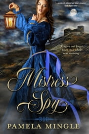 Mistress Spy ebook by Pamela Mingle