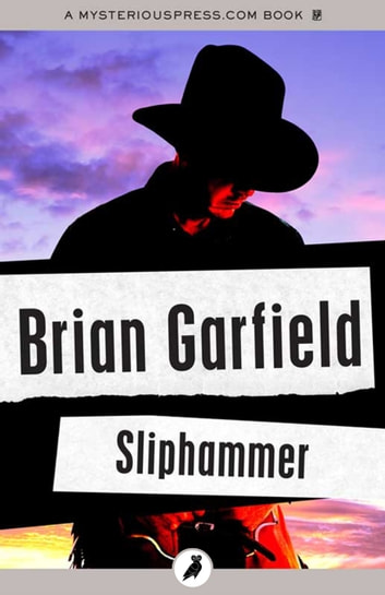 Sliphammer ebook by Brian Garfield