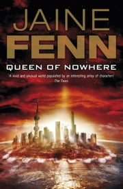 Queen of Nowhere ebook by Jaine Fenn