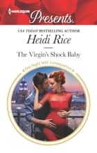 The Virgin's Shock Baby ebook by Heidi Rice