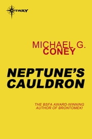 Neptune's Cauldron ebook by Michael Coney