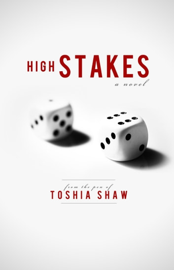 High Stakes (Sin City Chronicles) ebook by Toshia Shaw
