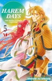 HAREM DAYS THE SEVEN-STARRED COUNTRY - Volume 4 ebook by Momo Sumomo