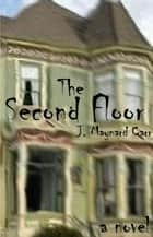 The Second Floor ebook by J. Maynard Carr