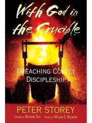 With God in the Crucible ebook by Storey, Peter