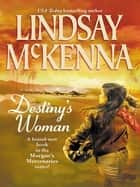 Destiny's Woman (Mills & Boon M&B) ebook by Lindsay McKenna