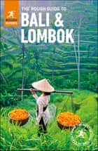 The Rough Guide to Bali and Lombok ebook by Rough Guides