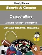 A Beginners Guide to Campdrafting (Volume 1) - A Beginners Guide to Campdrafting (Volume 1) ebook by Sharda Robison