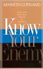Know Your Enemy ebook by Copeland, Kenneth