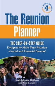 The Reunion Planner ebook by Linda Johnson Hoffman,Neal Barnett