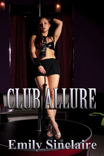 Club Allure ebook by Emily Sinclaire