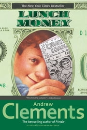 Lunch Money ebook by Andrew Clements,Brian Selznick