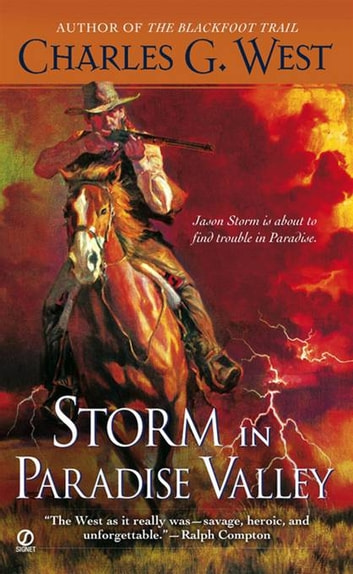 Storm in Paradise Valley ebook by Charles G. West