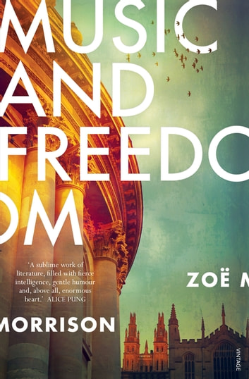 Music and Freedom ebook by Zoe Morrison