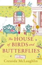 The Lovebirds (The House of Birds and Butterflies, Book 2) ebook by