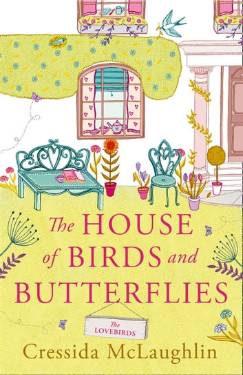 The Lovebirds (The House of Birds and Butterflies, Book 2) ebook by Cressida McLaughlin