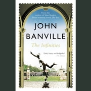 The Infinities audiobook by John Banville