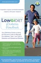 Low GI Diet Diabetes Handbook ebook by Professor Jennie Brand-Miller, Kaye Foster-Powell, Professor Stephen Colagiuri,...