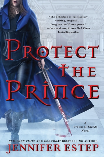 Protect the Prince 電子書 by Jennifer Estep