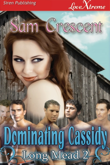 Dominating Cassidy ebook by Sam Crescent