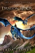 Dragon Rider ebook by Jada Fisher