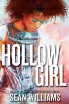 Hollowgirl eBook von Sean Williams