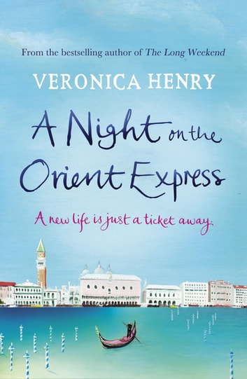 A Night on the Orient Express ekitaplar by Veronica Henry