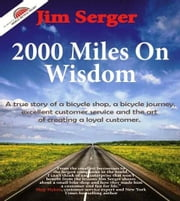 2000 Miles on Wisdom ebook by Serger, Jim