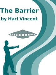 The Barrier ebook by Harl Vincent