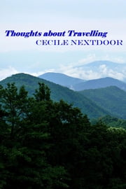 Thoughts about Travelling ebook by Cecile Nextdoor