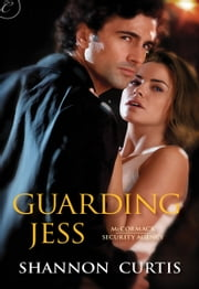 Guarding Jess ebook by Shannon Curtis