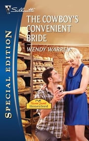 The Cowboy's Convenient Bride ebook by Wendy Warren